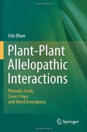 Plant-Plant Allelopathic Interactions: Phenolic Acids, Cover Crops and Weed Emergence