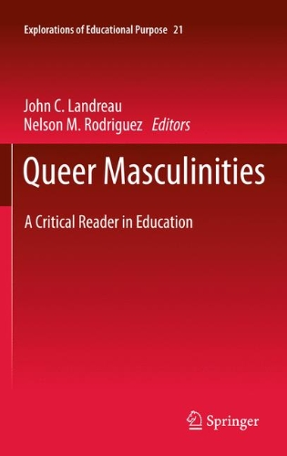 Queer Masculinities: A Critical Reader in Education 9789400725515