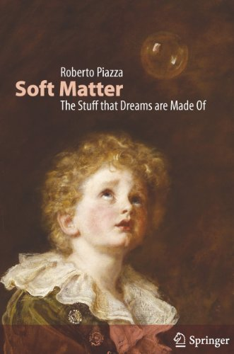 Soft Matter: The Stuff That Dreams Are Made of 9789400705845