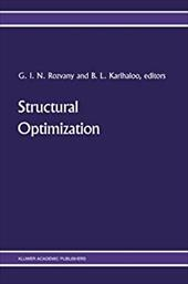 Structural Optimization: Proceedings of the IUTAM Symposium on Structural Optimization, Melbourne, Australia, 9-13 February 1988 21238493