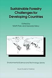 Sustainable Forestry Challenges for Developing Countries 20444988
