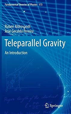 Teleparallel Gravity: An Introduction 9789400751422