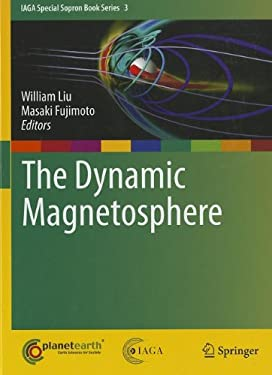 The Dynamic Magnetosphere 9789400705005