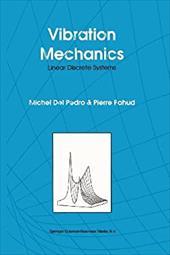 Vibration Mechanics: Linear Discrete Systems 21237596