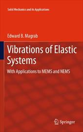 Vibrations of Elastic Systems: With Applications to Mems and Nems 16697414