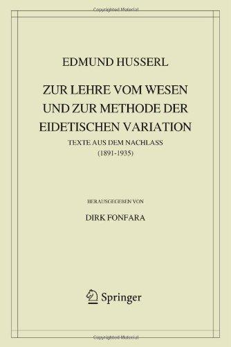 Zur Lehre Vom Wesen Und Zur Methode Der Eidetischen Variation: Texte Aus Dem Nachlass (1891-1935) 9789400726246