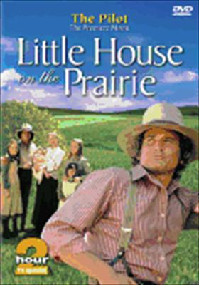 Little House on the Prairie: The Pilot Episode