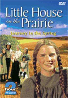 Little House on the Prairie: Journey Into Spring