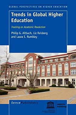 Trends in Global Higher Education: Tracking an Academic Revolution 9789460913389