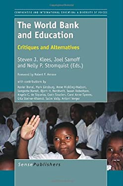 The World Bank and Education: Critiques and Alternatives 9789460919015