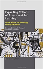 Expanding Notions of Assessment for Learning: Inside Science and Technology Primary Classrooms 20720065