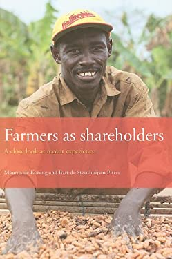 Farmers as Shareholders: A Close Look at Recent Experience 9789460220395