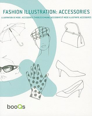 Fashion Illustration: Accessories 9789460650260