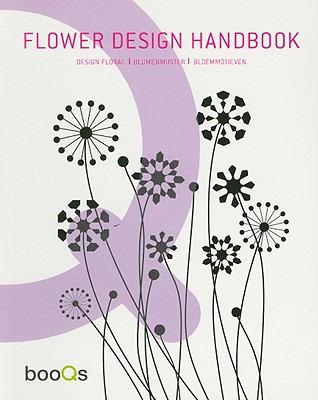 Flower Design Handbook 9789460650079
