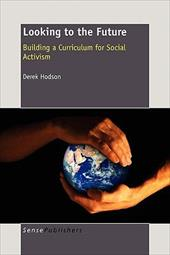Looking to the Future: Building a Curriculum for Social Activism