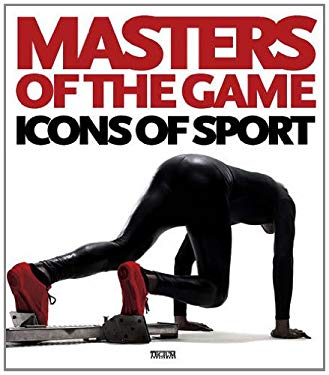 Masters of the Game: Icons of Sports 9789461580399