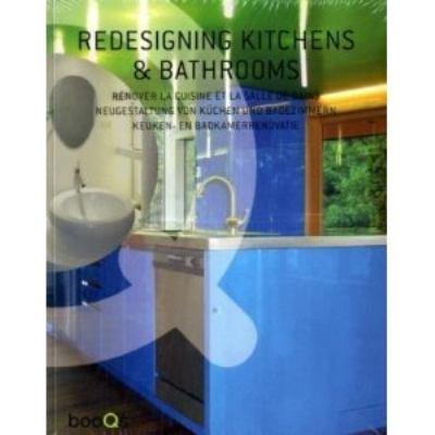 Redesigning Kitchens & Bathrooms 9789460650109
