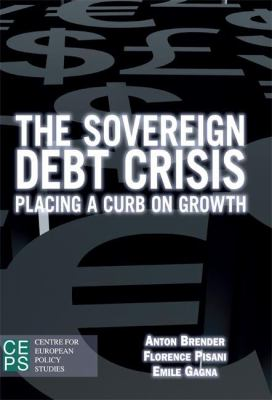 The Sovereign Debt Crisis: Placing a Curb on Growth 9789461381828