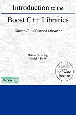 Introduction to the Boost C++ Libraries; Volume II - Advanced Libraries 9789491028021