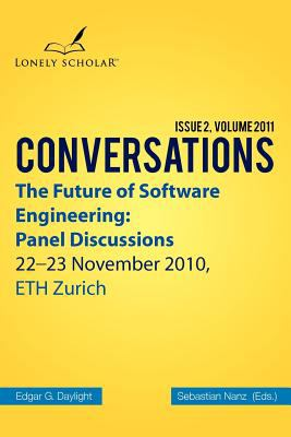 The Future of Software Engineering: Panel Discussions 9789491386015