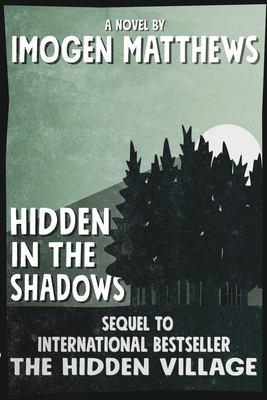 Hidden in the Shadows: An unforgettable WW2 novel (Untold WW2 Stories)