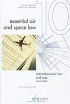 International Air Law and Icao: Second Edition 9789490947354