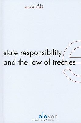 State Responsibility and the Law of Treaties 9789490947026