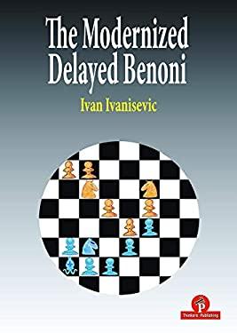 The Modernized Delayed Benoni
