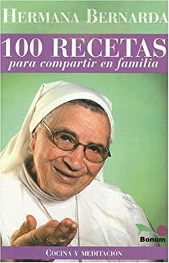100 Recetas Para Compartir En Familia 9789505077526