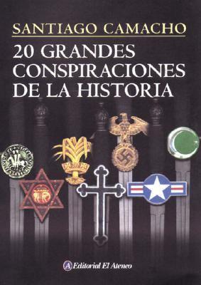 20 Grandes Conspiraciones de La Historia 9789500274494