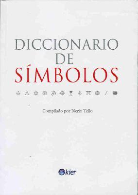 Diccionario de Simbolos = Dictionary of Simbols 9789501703924