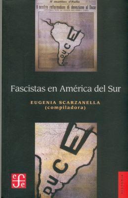 Fascistas En America del Sur 9789505577279