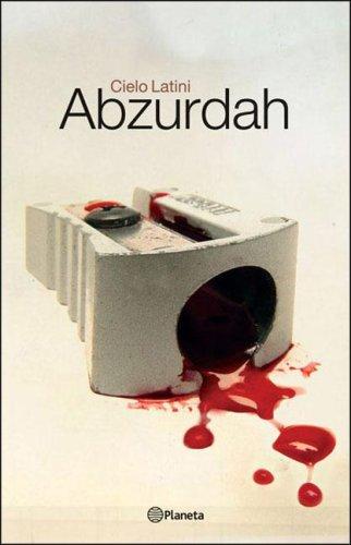 Abzurdah: La Perturbadora Historia de una Adolescente 9789504915317