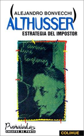 Althusser: Estrategia del Impostor 9789505811755