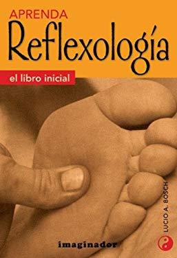 Aprenda Reflexologia - Libro Inicial 9789507681332