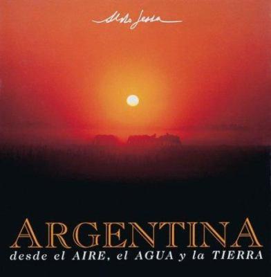 Argentina Desde El Aire, Agua y Tierra 9789509140264
