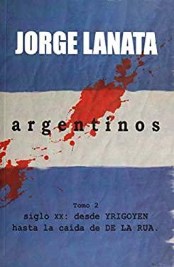 Argentinos: Tomo 2 9789501522594