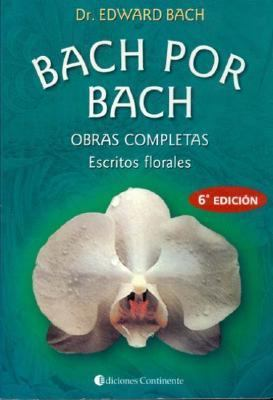 Bach Por Bach: Obras Completas 9789507540462