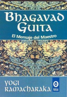 Bhagavad Guita: El Mensaje del Maestro 9789501706178