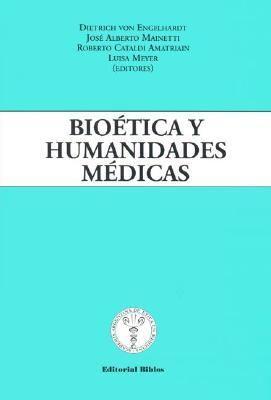 Bioetica y Humanidades Medicas 9789507864025