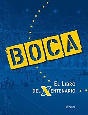 Boca. El Libro del Xentenario 9789504912880