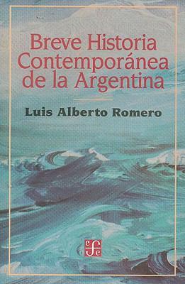 Breve Historia Contemporanea de la Argentina 9789505572038