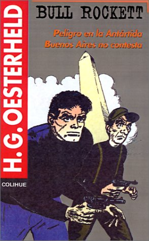 Bull Rockett: Peligro en la Antartida Buenos Aires No Contesta 9789505819157