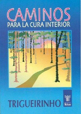 Caminos Para la Cura Interior 9789501701593