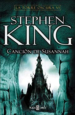 Cancion de Susannah: La Torre Oscura VI 9789506440718
