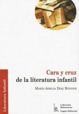 Cara y Cruz de la Literatura Infantil 9789508921086