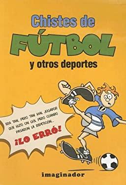 Chistes de Futbol y Otros Deportes 9789507685309
