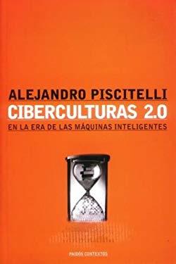 Ciberculturas 2 0 = Gide - Genet - Mishima 9789501269703