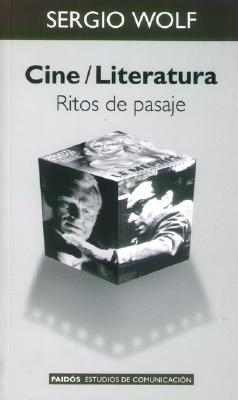 Cine/Literatura: Ritos de Pasaje 9789501227161