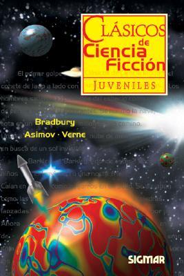 Clasicos de Ciencia Ficcion - Clasicos Juveniles 9789501115253